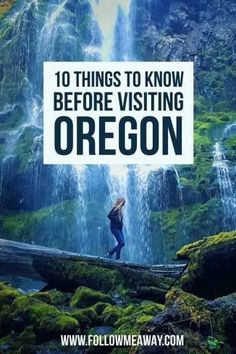10 Things To Know Before Traveling To Oregon | Best Of Oregon | How To Travel To Oregon | Oregon Travel Tips | Best Hikes In Oregon | What To Do In Oregon | Follow Me Away Travel Blog