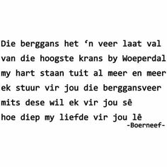 #Boerneef #Afrikaans Me Quotes, Funny Quotes, Qoutes, Beautiful Verses, Afrikaanse Quotes, Romantic Poems, Quote Board, Poetry Books, Wise Words