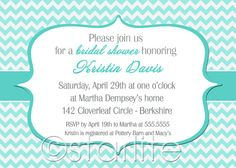 Elegant Turquoise Chevron - Bridal Shower or Birthday Invitation - PRINTABLE - DIY. $15.00, via Etsy.