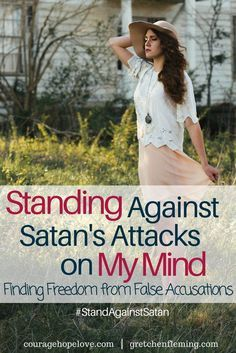 My enemy not only accuses me before God, he accuses me through the words of others and my own self-talk. I am either accepting the truth of Jesus or the lies of Satan. / Standing Against Satan / Freedom from False Accusations / Healing /