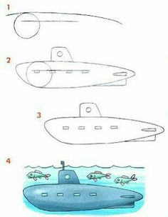 Ubåt i fyra steg / learn to draw a submarine / Dibujar medios de transportes marítimos ~ Rayito de Colores Drawing Projects, Drawing Lessons, Drawing Techniques, Easy Drawings For Kids, Drawing For Kids, Art For Kids, Step By Step Drawing, Art Activities, Learn To Draw