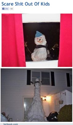 I'm going to be a horrible mom lol Funny Quotes, Peeping Tom, Funny Snowman, Snowman Prank, Snowmen, The Funny, Stupid Funny, Seriously Funny, That's Hilarious