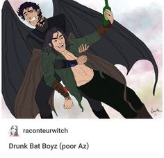 """I feel like no one ever considers that maybe Az gets drunk, too, and he just starts spewing shadows everywhere while crying and whimpering """"Mor. My love"""" under his breath."""