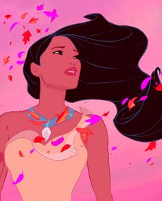 Pocahontas- Colors Of The Wind