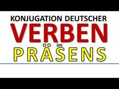 Deutsch: Konjugation der Verben im Präsens/conjugation of German verbs in present tense - YouTube