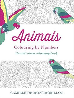 animals colouring by numbers de camille de montmorillon httpswwwamazon - Saunders Veterinary Anatomy Coloring Book