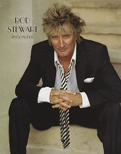 Rod Stewart- most FAVORITE singer!