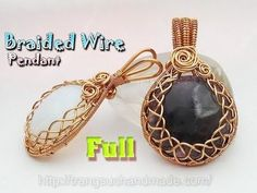 How to make wrapping big stones no holes with Braided Wire Wrap Pendant - full version ( slow ) 354 - YouTube