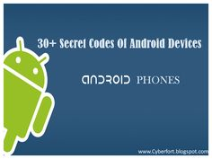30+ Secret Codes Of Android Devices Top 10 Most Popular Android Apps http://cyberfort.blogspot.com/2013/10/top-10-most-popular-android-apps.html www.cyberfort.blogspot.com