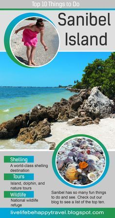 The Top 10 Things to Do on Sanibel Island – Florida. Travel to the sunshine state!