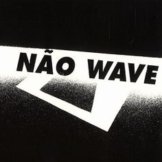 The first Não Wave compilation album was released on 25 April 2005, and was the first album Man Recordings ever released. It contains a collection of songs from various bands and artists that formed the São Paulo underground post-punk scene of the early 1980s