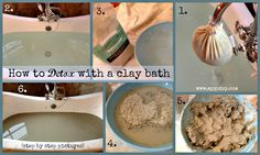 How to Detox with a clay bath (step by step instructions). Amazing that bentonite clay has a magnetic charge that can pull metals that are toxifying our bodies! Who knew?!?