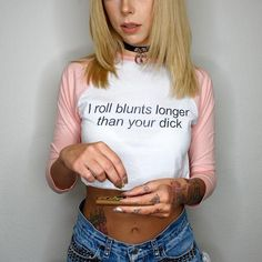 Blunts longer than your dick! Get this top at www.shopstaywild.com
