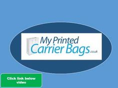 Printed Carrier Bags - Choice of printed carrier bags video, enjoy!