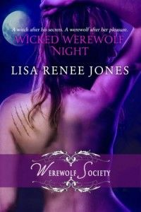 Wicked Werewolf Night 'Book 1' (Warewolf Society Trilogy) By: Lisa Renee Jones