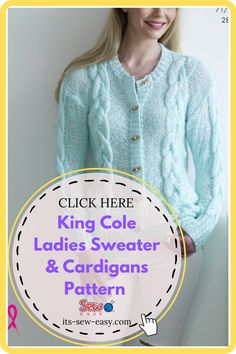 These King Cole ladies sweaters and cardigan knitting patterns are not only about something practical and something you will be happy about but also proving that it's possible to make elegant, wearable and fashionable cardigans right at the comfort of your home. The knitting patterns feature cardigans that come in different colors and different finishes. The patterns cover a variety of sizes including larger sizes. #cardiganpatterns#sweaterpatterns#knittedsweaterpattern#easesweaterpatterns Jumper Patterns, Cardigan Pattern, Sweater Cardigan, Knitting Patterns, Ladies Sweaters, The Cardigans, King Cole, Getting Cozy, Simple Designs