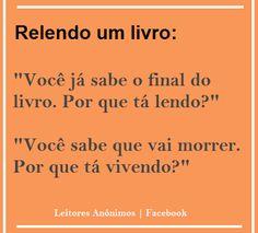 Este eu vi lá no blog Aninus Book da Letícia: http://animusbook.blogspot.com.br/2013/06/tirinha-de-quinta-23.html