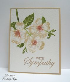 Sympathy Dogwood -  used peeled paint. antique linen and vintage photo distress markers for the flowers; spritzed with water, stamped on watercolor paper. The sentiment is from a Hero Arts Sympathy set, stamped in Memento Luxe Toffee Crunch.