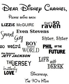 Even Stevens, boy meets world, that's so raven, life with Derek, and the rest!