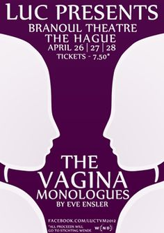 Leiden University College The Hague present The Vagina Monologues 2012 {like the poster}