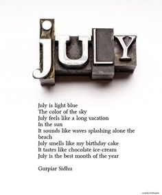 Your July! We celebrate the  month of your birth:):