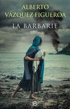 Buy La barbarie by Alberto Vázquez-Figueroa and Read this Book on Kobo's Free Apps. Discover Kobo's Vast Collection of Ebooks and Audiobooks Today - Over 4 Million Titles! I Love Books, This Book, Sylvia Day, Beautiful Book Covers, Books To Read Online, I Love Reading, Plans, Book Collection, Book Lists