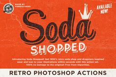 Soda Shopped Retro Photoshop Actions by Forefathers on Creative Market