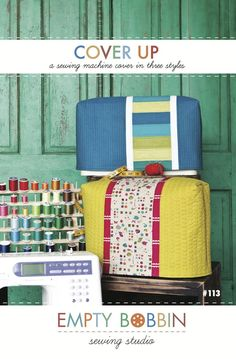 Cover Up: Sewing Machine Cover PDF Pattern