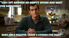 """The Real Estate Crier : The Lighter Side of Real Estate - """"Can I sit aroun..."""