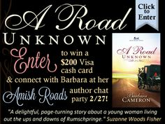 """Barbara Cameron is celebrating the release of her new #Amish novel, """"A Road Unknown,"""" with a $200 Visa cash card giveaway and a Facebook Author Chat Party. Click for details!"""