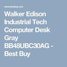 Walker Edison Industrial Tech Computer Desk Gray BB48UBC30AG - Best Buy