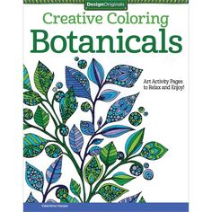 Design Originals Botanicals Creative Colouring Book Coloring In For Grown Ups