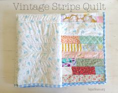 Last week my sister shared some of her vintage strips of fabric with me; I  knew they needed to be used immediately-- such sweet prints and colors.  Some modern strips were added to the pile, and a dream of a lap quilt for  my college-bound daughter began.