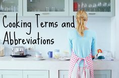 Basic Cooking Terms and Abbreviations - Blissfully Domestic