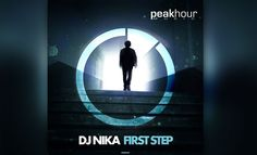 "DJ NIka Banger ""First Step"" Climbing The Charts  #Music #Blogs #ElectroHouse #BigRoom #EDM #DJNIka"