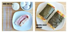 Bacon and Eggs Musubi before & after