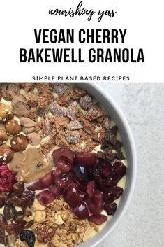 Vegan Cherry Bakewell Granola | Nourishing Yas - Simple Plant based Recipes  #veganrecipes #cherrybakewell #bakewelltart #vegangranola #granolarecipes #homemadegranola #cherrygranola #dairyfree #vegan #veganbreakfasts
