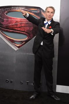 "Bill Nye at the ""Man of Steel"" premiere.  this guy is awesome. in so many ways."