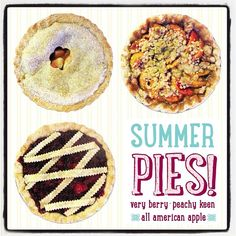 Summer pies! Very Be