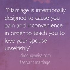 Marriage quote by Douglas Weiss, Ph.D.