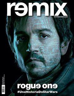 Tapa Remix 223 Rogue One: Una Historia de Star Wars | Captain Cassian Andor x Diego Luna