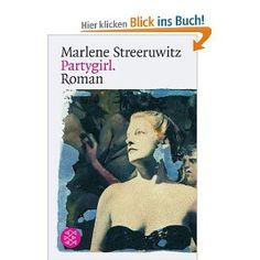 Partygirl.: Roman: Amazon.de: Marlene Streeruwitz: Bücher