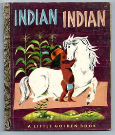 ''INDIAN INDIAN'' Little Golden Book, ill. Leonard Weisgard | eBay