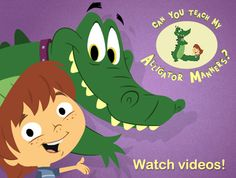 Can you teach my alligator manners? Great video clips from Disney on manners!  These are great and very short--about 2 minutes long.  A good start in talking about manners/expectations.