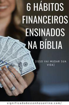6 Hábitos Financeiros Ensinados Na Bíblia (Isso vai mudar sua vida) - Jesus Prayer, Money Management, Swagg, Digital Marketing, Coaching, How To Make Money, Mindfulness, Organization, Motivation