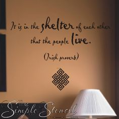 in the shelter of each other quotes irish proverbs irish quotes