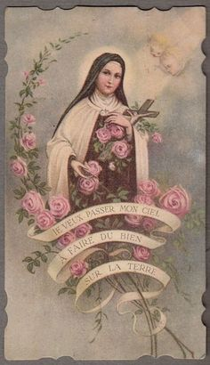 "Saint Therese of Lisieux, ""The Little Flower""."