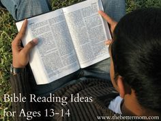 Bible Reading Through the Ages {13-14 yrs} & Better Mom Monday Link-up! - The Better Mom