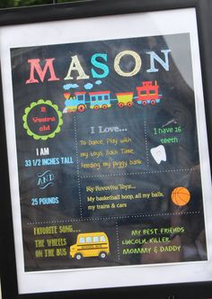 Train Chalkboard birthday poster.  Used publisher for this.  Just added different clip art and personalized it