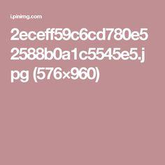 2eceff59c6cd780e52588b0a1c5545e5.jpg (576×960)